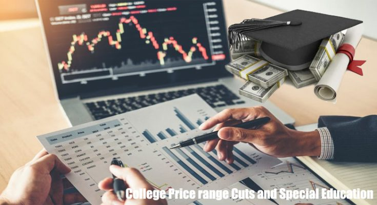 College Price range Cuts and Special Education - Is it Legal and What is Their Motivation?
